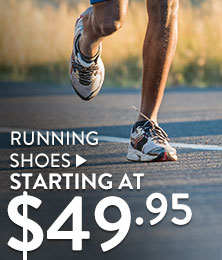 Running Shoes - starting at $49.95