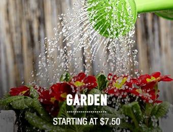 Garden - starting at $7.50
