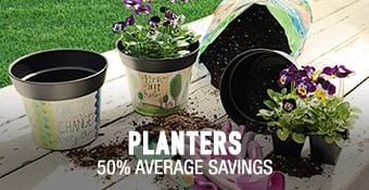 Planters - 50% average savings
