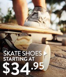 Skate Shoes - starting at $34.95