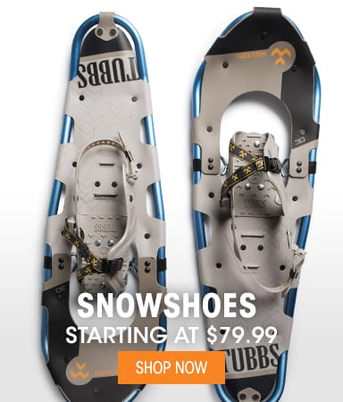 Snowshoes - Starting @ $79.99
