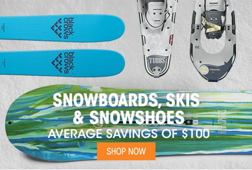 Skis, Snowboards & Snowshoes - Average Savings of $100