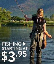 Fishing - starting at $3.95