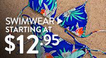 Swimwear - starting at $12.95