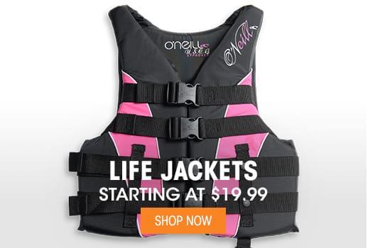 Life Jackets - Starting at $19.99
