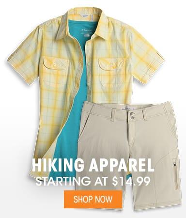 Hiking Apparel - Starting at $14.99