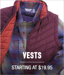 Vests - starting at $19.95