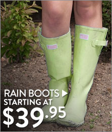 Rain Boots - starting at $39.95