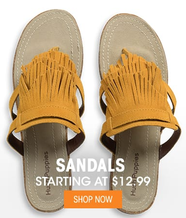 Sandals - Starting at $12.99